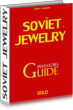 Soviet Jewelry Investor's Guide